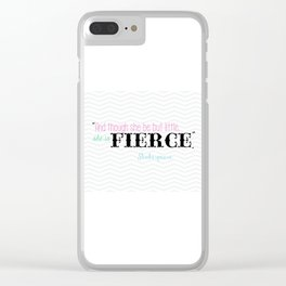 fierce Clear iPhone Case