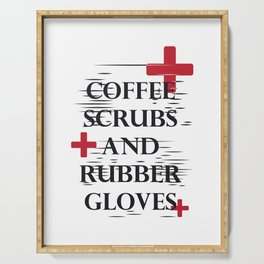 Coffee Gloves Nurse Life Funny Gifts Serving Tray