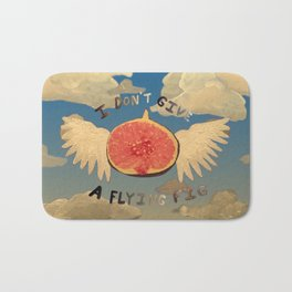 I don't give a flying fig Bath Mat