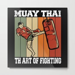 Muay Thai The Art Of Fighting Retro MMA Metal Print