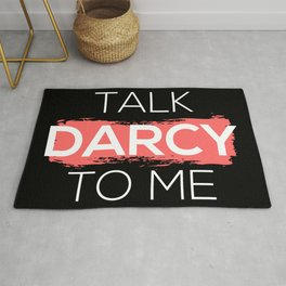 Talk Darcy To Me I Rug