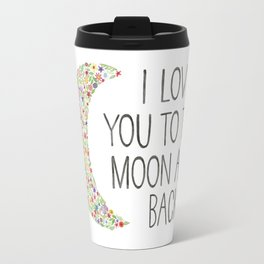 I Love You to the Moon Travel Mug