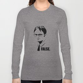 False funny office sarcastic quote Long Sleeve T-shirt
