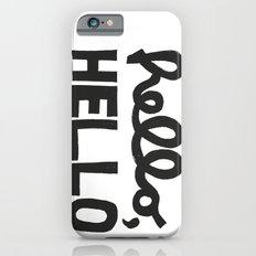 HELLO, HELLO  Slim Case iPhone 6s