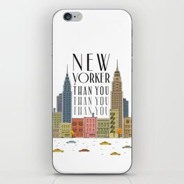 New Yorker Than You iPhone Skin