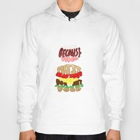 food Hoodies featuring Food by Satyrbug