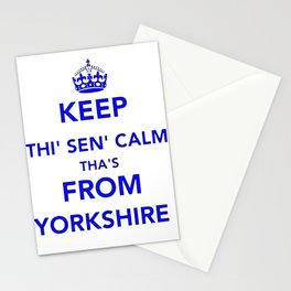 Keep Thi Sen Calm Thas From Yorkshire  Stationery Cards