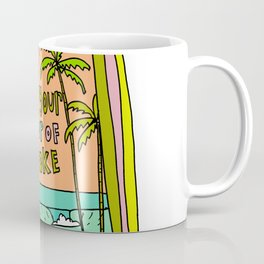 fill your cup of stoke // coffee and surf by surfy birdy Coffee Mug