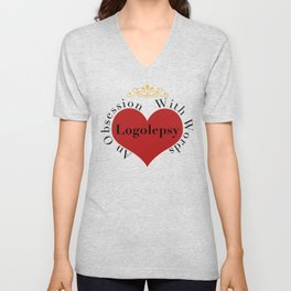 Logolepsy- An Obsession with Words Unisex V-Neck