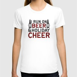 I Run On Beer & Holiday Cheer, Funny, Quote T-shirt