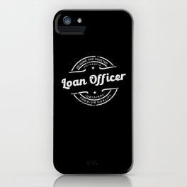 Best Loan Officer genuine and trusted premium iPhone Case