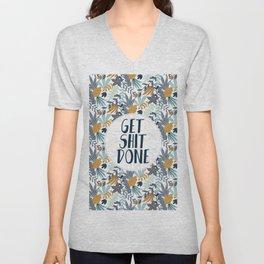 GET SH*T DONE, Floral I, Pattern Quote Unisex V-Neck