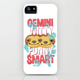 Gemini Zodiac Horoscope Sloth Spirit Animal iPhone Case