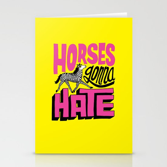 Horses Gonna Hate Stationery Cards