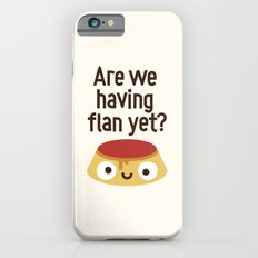 The Proof Is In The Pudding iPhone 6 Slim Case