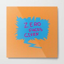 Zero fucks given  comics speech balloon Metal Print