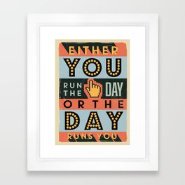Colorful Retro Vintage Motivational Quote Poster with Typographic Elements Framed Art Print