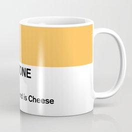 My Best Friend is Cheese Coffee Mug