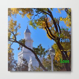 Hope ~ Faith ~ Love Metal Print