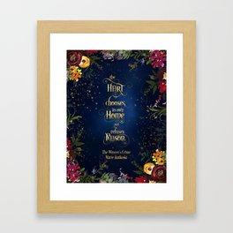 The heart chooses its own home... The Winner's Crime Framed Art Print