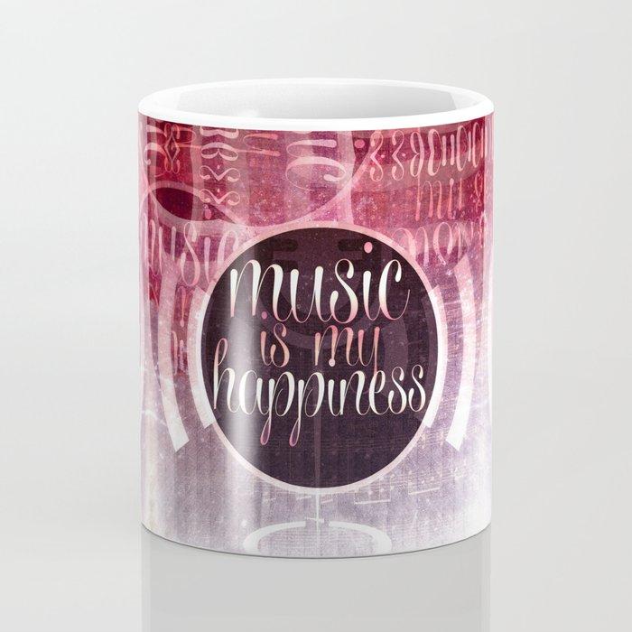 music is my happiness | music theme Coffee Mug