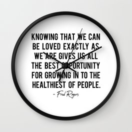 Knowing that we can be loved Wall Clock
