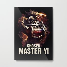 League of Legends CHOSEN MASTER YI Metal Print