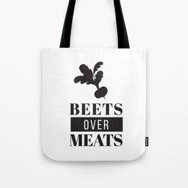 Beets Over Meats - Vegan/Vegetarian/Cruelty Free Art Tote Bag