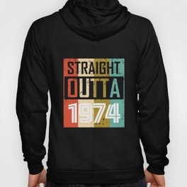 Straight Outta 1974 Hoody
