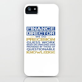 FINANCE DIRECTOR iPhone Case