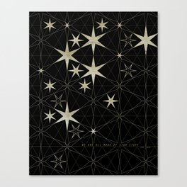 We Are All Made of Star Stuff Canvas Print