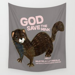 God save the mink Wall Tapestry