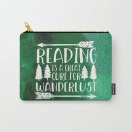 Reading is a Great Cure for Wanderlust (Green Background) Carry-All Pouch