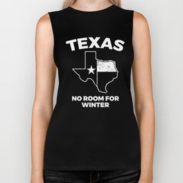 Funny Texas Winter Gift for Texans No Room for Winter Biker Tank