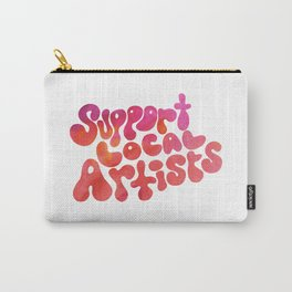 Support Local Artists Pink and Red Watercolor Lettering Carry-All Pouch