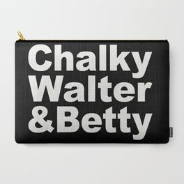 Chalky, Walter & Betty Carry-All Pouch