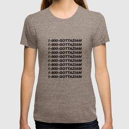 1-800-GOTTAZIAM T-shirt