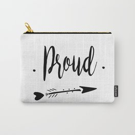 Proud Lettering-PM coll Carry-All Pouch