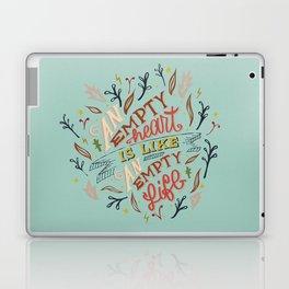 An Empty Heart Is Like An Empty Life Laptop & iPad Skin