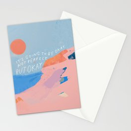 It's Going To Be Okay Stationery Cards