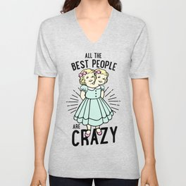 All The Best People Unisex V-Neck