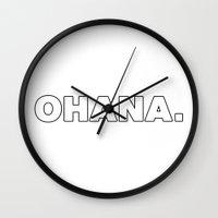 ohana Wall Clocks featuring Ohana. by pigandpineapple