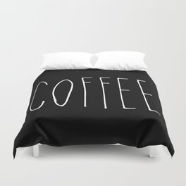 Coffee - Black and white hand lettering Duvet Cover