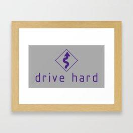 Drive Hard v6 HQvector Framed Art Print