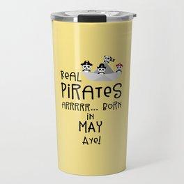 Real Pirates are born in MAY T-Shirt Dxdsj Travel Mug