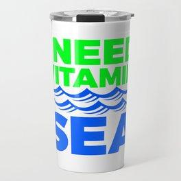 I Need Vitamon Sea 5 1 Travel Mug