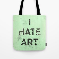 I HATE ART / PAINT Tote Bag