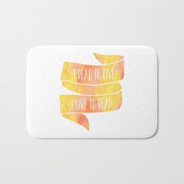 I Read To Live, I Live To Read - Orange/Yellow Bath Mat