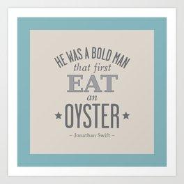 Jonathan Swift OYSTER (Faded Aqua) Art Print