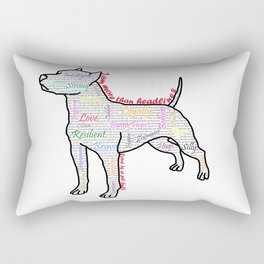 I am more (love is a pit bull No.4) Rectangular Pillow